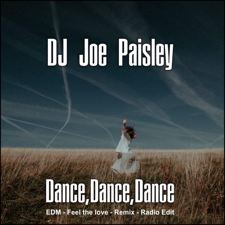 Dance-Dance-Dance Joe Paisley