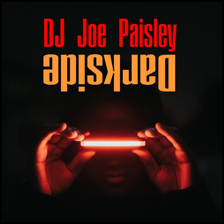 Dj Joe Paisley - Darkside