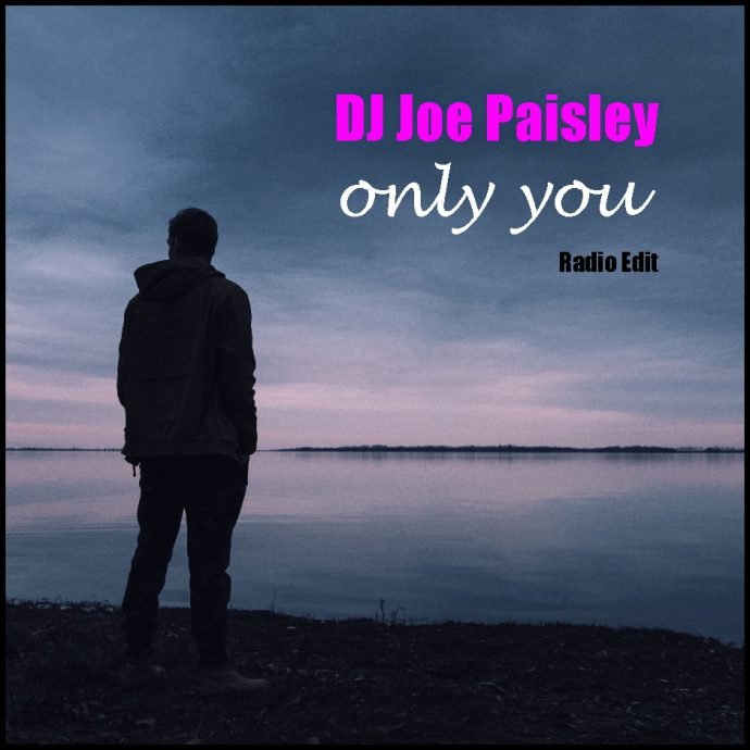 Dj Joe Paisle - Only You