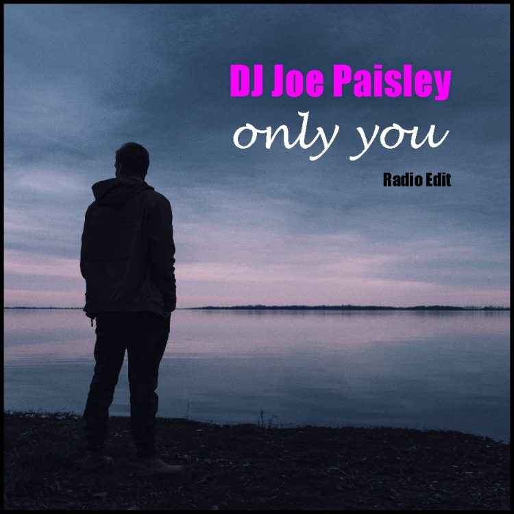 Dj Joe Paisle - Only You