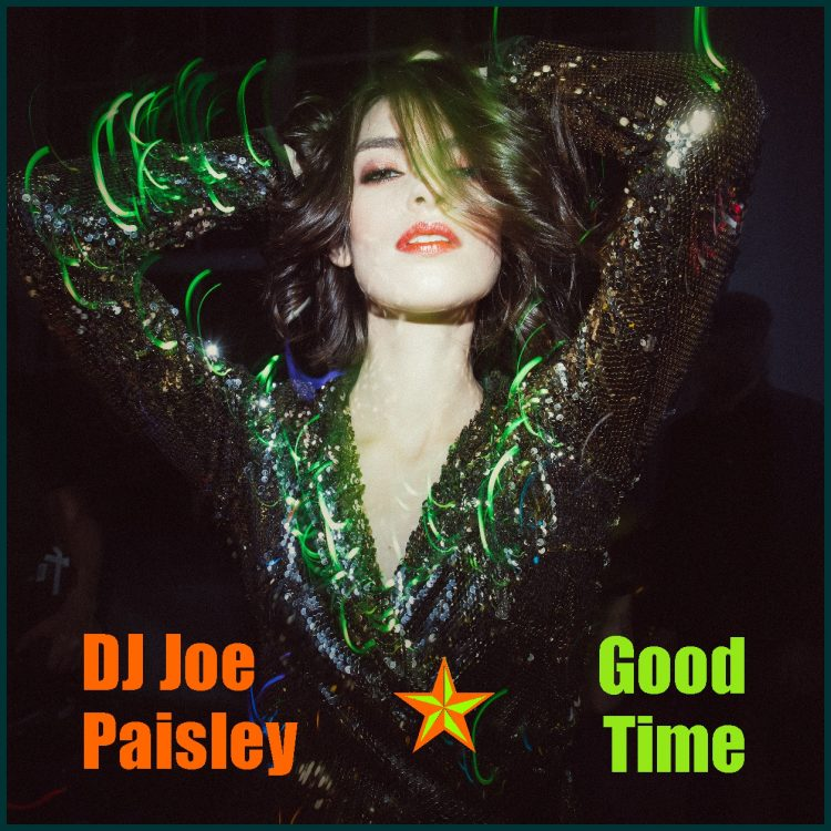 DJ Joe Paisley - Good Time