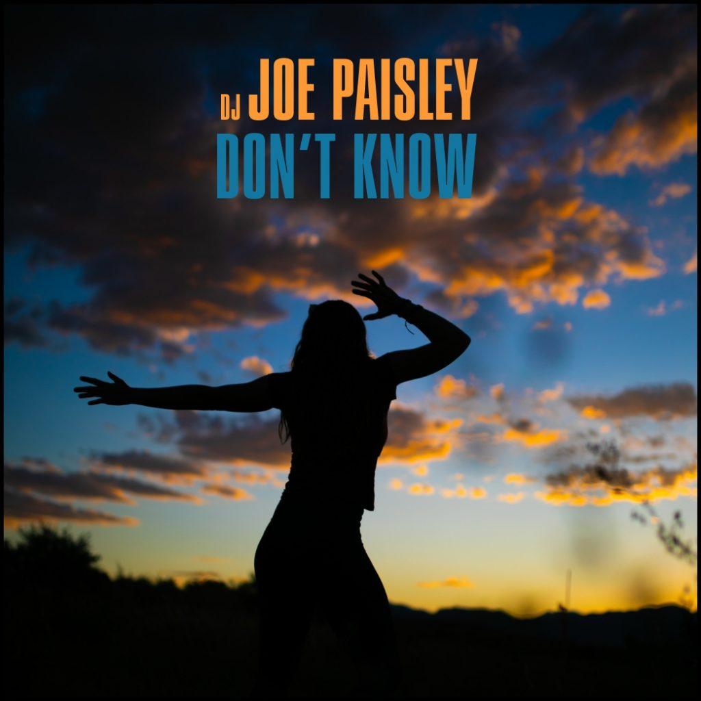 Joe Paisley - Dont Know